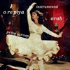O Re Piya (Arab) Instrumental- Priya Saroop