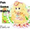 Nightcore~Fun-Some Nights