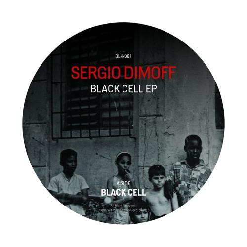 [BLK001] Sergio Dimoff - Black Cell Ep