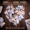 SDP Feat. Adel Tawil - Ich Will Nur Dass Du Weißt ( Mark Picard Hardtekk Edition )
