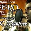 Mein Hoon Hero Tera (Chill Version Mix) BsK Remixer