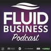 FBP 006:  What Is The Definition Of Your Business  - With Andy Sleet - Fluid Business Coach