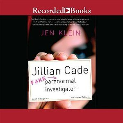 Audio Excerpt: Jillian Cade: (Fake) Paranormal Investigator