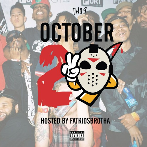 #OctoberTwo9 Hosted by @Fat_Kids_Brotha