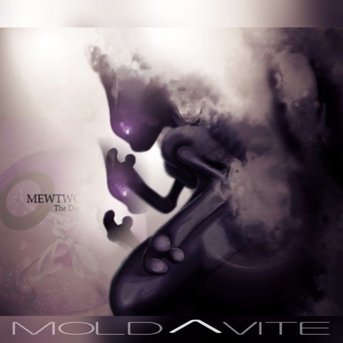 Moldavite - Mewtwo (Original Mix)