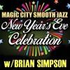 Magic City Smooth Jazz New Year's Eve