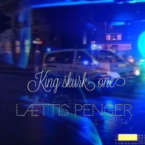 King Skurk One Lættis Penger By Mogger Mogul Free Listening On Soundcloud