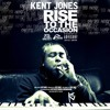 Kent Jones -RISE TO THE OCCASION (SAY THE WORD) prod by Kent Jones