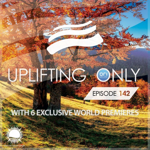 Uplifting Only 142 (Oct 29, 2015)