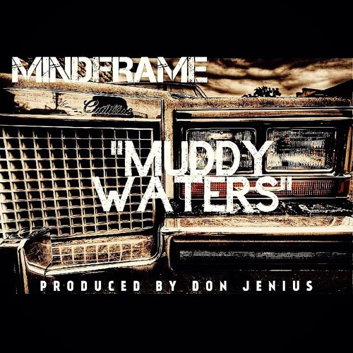 Muddy Waters (prod. by Don Jenius)