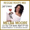 Melba Moore - Just Dance - Roots Reggae Mash Up Mix DJ Top Cat (Original Trk)