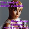 Best Of Mary J Blige Slow Jam Edition