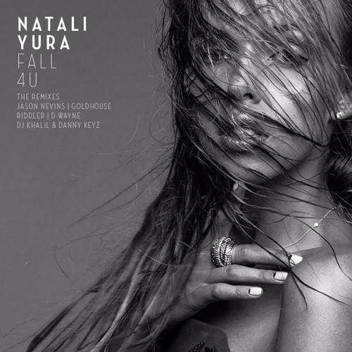 Natali Yura - Fall 4 U (D - Wayne Club Mix)