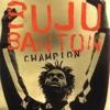 Buju Banton- Walk like a champion (prolly remix)