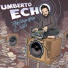 Umberto Echo - The Name Of The Dub - Album Mixtape