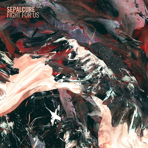 Sepalcure - Fight For Us [feat. Rochelle Jordan] (Full Stream)
