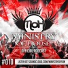 MINISTRY of HOUSE 010 by DAVE & eMTy