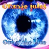 Orange Jules - Out Of The Blue - 13 Warned About The Weather