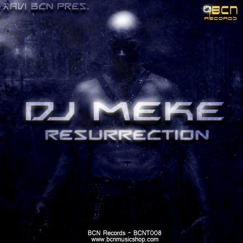 DJ MEKE - RESURRECTION