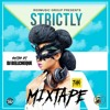 Strictly Mixtape by Dj BellCheque
