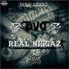 DVD - Real Niggaz