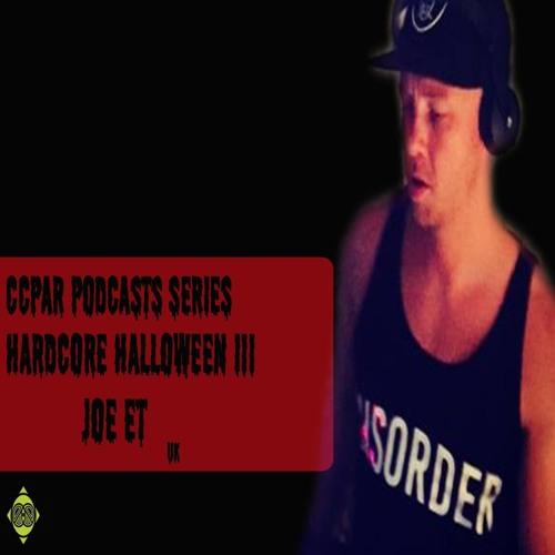CCPAR Podcast 137 | JOE ET | Hardcore Halloween 2015