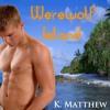 Werewolf Island (Audiobook Excerpt)