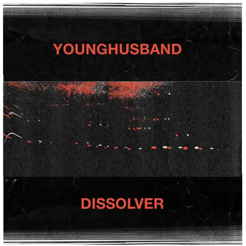 Younghusband - Dissolver