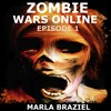 Zombie Wars Online: Episode One (Audiobook Excerpt)