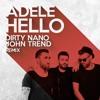 Dirty Nano And John Trend Hello Adele The Violin Remix Mp3