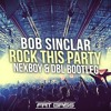 Bob Sinclar - Rock This Party (NEXBOY & DBL Bootleg)