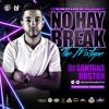 DJ Santana Boston - No Hay Break Mixtape