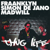 "Fraanklyn, Simon de Jano & Madwill - ""Thug Life"" played by Don Diablo Hexagon Radio / FREE DOWNLOAD"