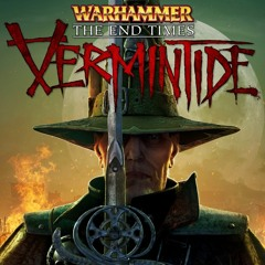 Vermintide End Times Theme