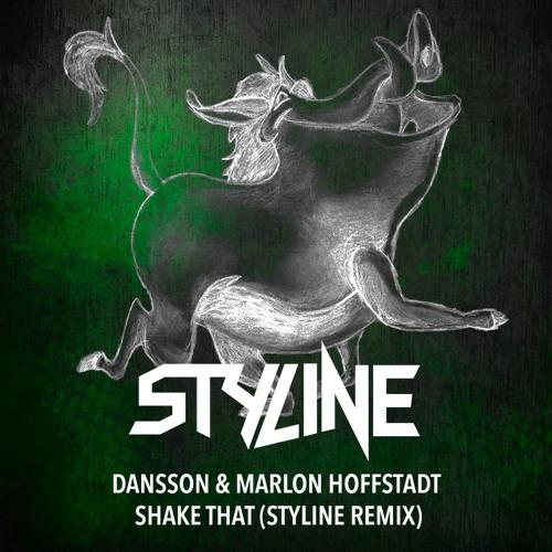 Dansson & Marlon Hoffstadt - Shake That (Styline Remix)