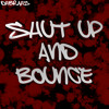 Tommy XS & Anstrong Rabbit Pres. DHBRAHS | Shut Up And Bounce 3 | FREE DOWNLOAD