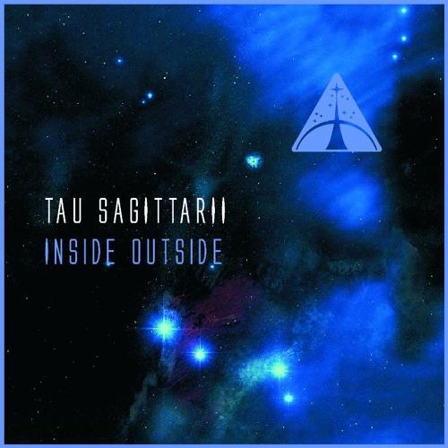 Tau Sagittarii - Inside Outside (Album Cuts)