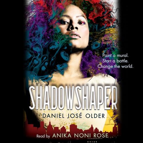 SHADOWSHAPER by Daniel José Older - Audiobook Excerpt