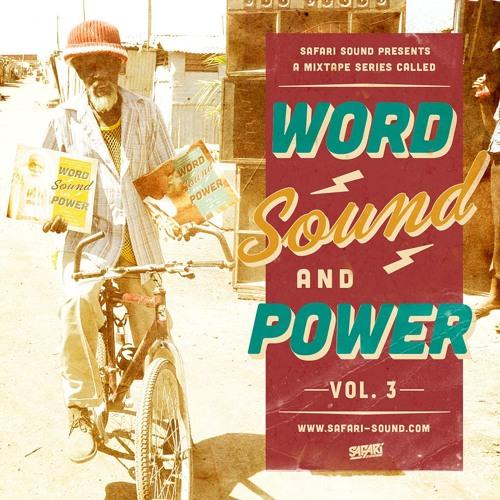 SAFARI SOUND - WORD SOUND AND POWER VOL. 3