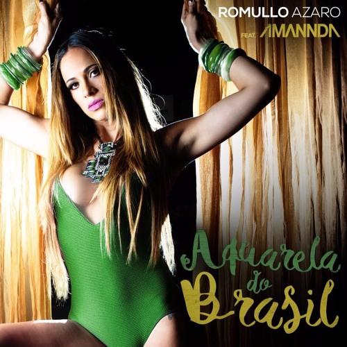 Romullo Azaro Ft Amannda - Aquarela Do Brasil ( Luque & Thiago Remix ) Teaser