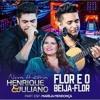 Henrique e Juliano - Flor e o Beija-Flor Part. Marilia Mendonça mp3