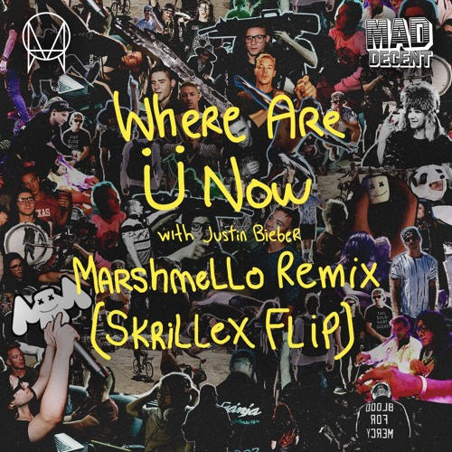 Skrillex & Diplo - Where Are Ü Now with Justin Bieber