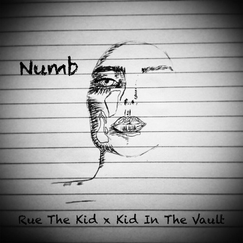 Numb - RUE and Kid In The Vault