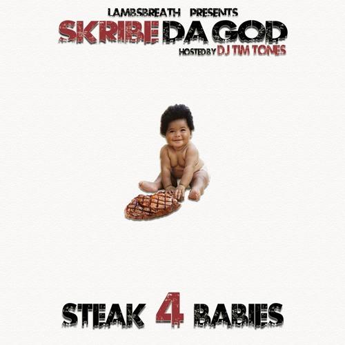 STEAK 4 BABIES Mixtape