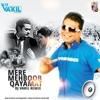 MERE MEHBOOB QAYAMAT DJ VAKIL  REMIX