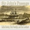 Sir John's Passage (with Kellie Rowley & Dick Vestdijk)+Videolink