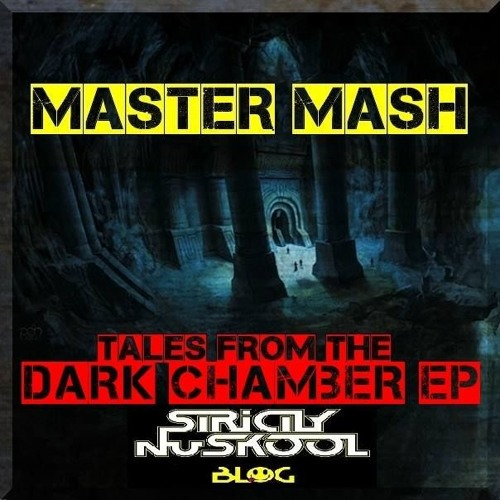 PREVIEW> [SNBEP015] MASTER MASH - TALES FROM THE DARK CHAMBER EP (2015) [Free DL]