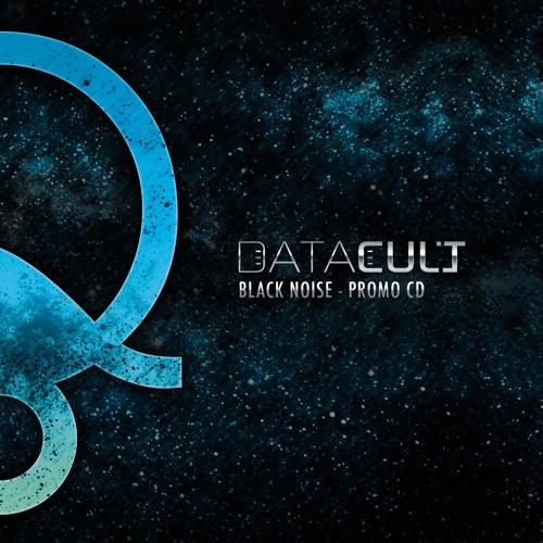 Datacult - Black Noise [Promo CD] - FREE DOWNLOAD