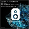 Remix Contest Place Nr.3 - Daven Ft. Rob Martin - All I Want (S I I C Remix)
