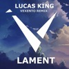 Lucas King - Lament (Vexento Remix)
